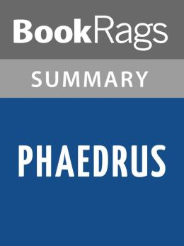 Phaedrus by Plato Summary & Study Guide