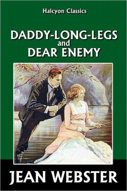 Daddy-Long-Legs and Dear Enemy by Jean Webster