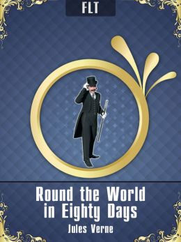 Round the World in Eighty Days § Jules Verne