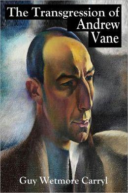 The Transgression of Andrew Vane