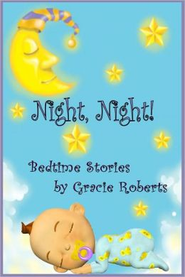 Night, Night! Bedtime Stories