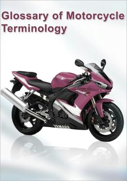 Glossary of Motorcycle Terminology