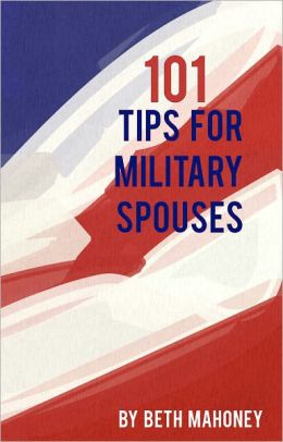 101 Tips for Military Spouses