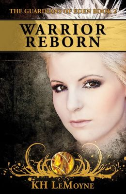 Warrior Reborn - The Guardians of Eden Book 2