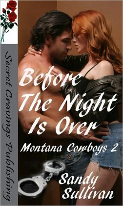 Before The Night Is Over (Montana Cowboys 2)
