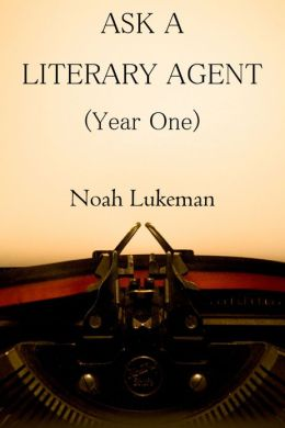 Ask a Literary Agent (Year One)