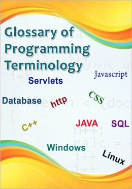 Glossary of Programming Terminology