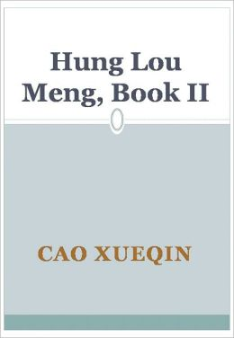 Hung Lou Meng, Book II