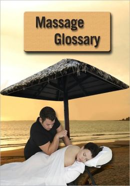 Glossary of Massage