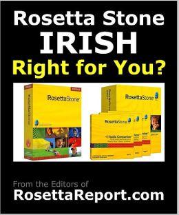 IS ROSETTA STONE IRISH SOFTWARE RIGHT FOR YOU? Find out Rosettastone Flaws & Gotchas in Roseta Stone Irish Language Level 1 2 3 4 5