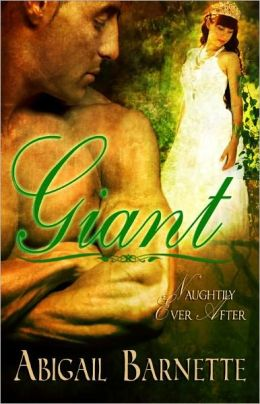 Giant [Historical Fairytale Erotic Romance Naughtily Ever After Series]