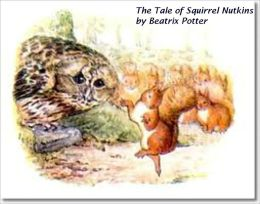 The Tale of Squirrel Nutkin - Picture Book