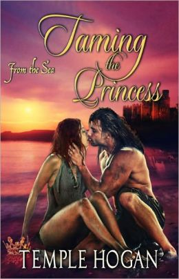 Taming the Princess [Historical Erotic Romance From the Sea Series