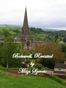 Bakewell, Revisited (a short story)