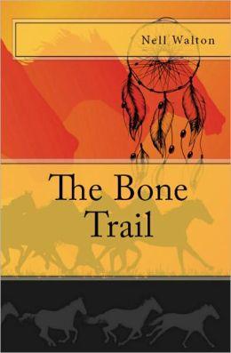 The Bone Trail