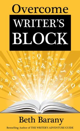Overcome Writer's Block: 10 Writing Sparks to Ignite Your Creativity