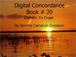 Corners To Crops - Digital Concordance Book 20