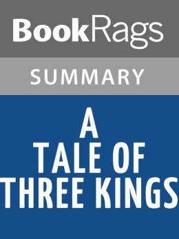 A Tale of Three Kings by Gene Edwards l Summary & Study Guide