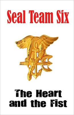 SEAL Team Six: The Heart and the Fist