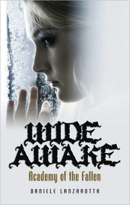 Academy of the Fallen: Wide Awake