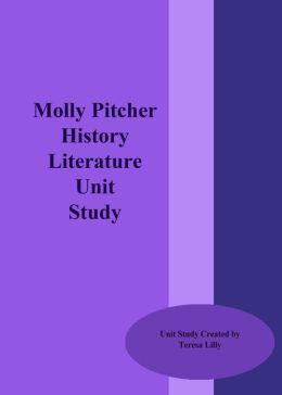 Molly Pitcher History Literature Unit Study