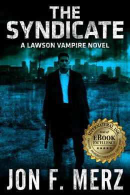 The Syndicate: A Lawson Vampire Novel 4