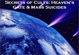 Secrets of Cults: Heaven's Gate & Mass Suicide