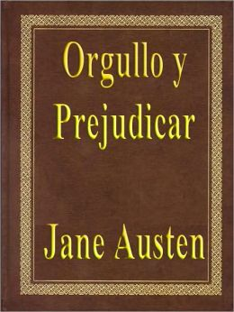 Orgullo y Prejudicar (Pride and Prejudice)