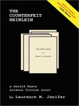 The Counterfeit Heinlein: A Gerald Knave Adventure
