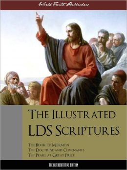 COLOR ILLUSTRATED VERSION: The Complete LDS Scriptures LDS Triple Combination (Special Nook Edition)