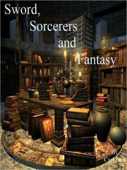 Sword, Sorcerers and Fantasy