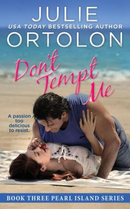 Don't Tempt Me (Pearl Island Trilogy #3)