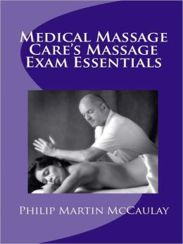 Medical Massage Care's Massage Exam Essentials
