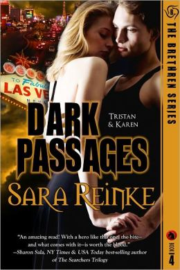 Dark Passages: Tristan and Karen (Brethren Series #4)