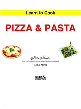 Learn To Cook Pizza And Pasta