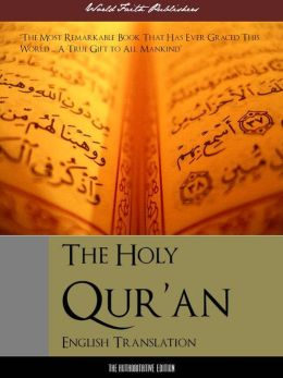 The Qur'an for Nook Nook Koran Nook Quran Nook Al-Qur'an (Definitive English Edition) Complete and Unabridged With Full Color Reproductions of Arabic Manuscripts (ILLUSTRATED AND ANNOTATED) NOOKbook