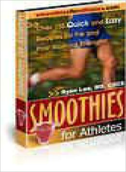 Smoothies for Athletes Recipes