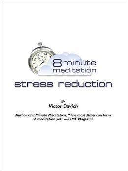 8 Minute Meditation Stress Reduction