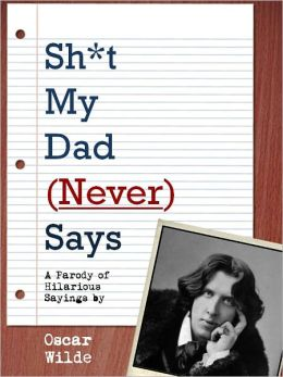 Sh*t My Dad (Never) Says (Special Nook Enabled Version)