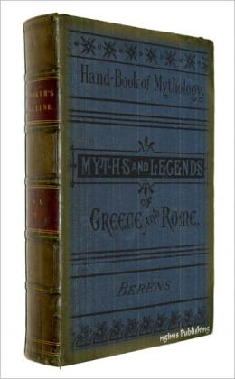 Myths and Legends of Ancient Greece and Rome (Illustrated + FREE audiobook link + Active TOC)