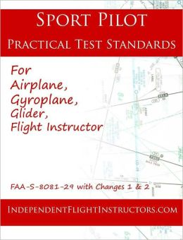 Sport Pilot Practical Test Standards (FAA-S-8081-7A)