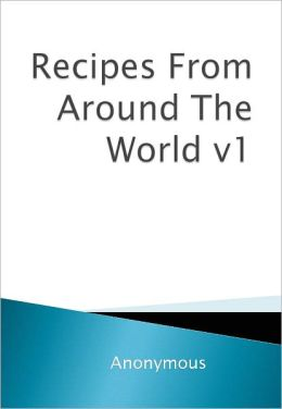 Recipes From Around The World v1