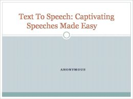Text To Speech: Captivating Speeches Made Easy