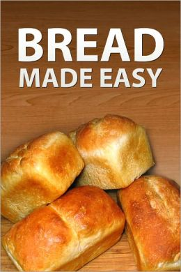 Bread Made Easy