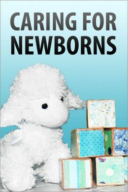 Caring for Newborns