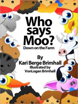 Who Says Moo? - Down on the Farm