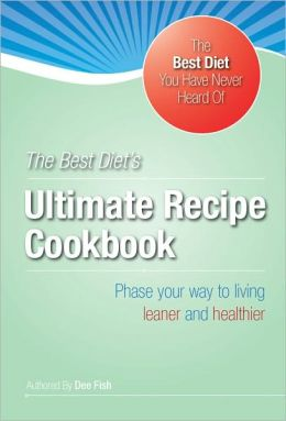 The Best Diet's Ultimate HCG Recipe Cookbook