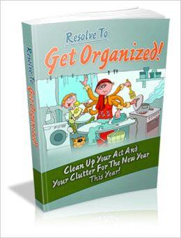 Resolve To Get Organized