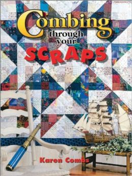 Combing Through Your Scraps