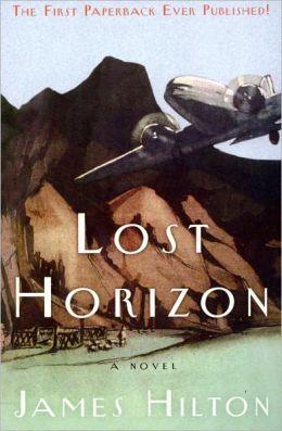 Lost Horizon by James Hilton [Unabridged Edition]